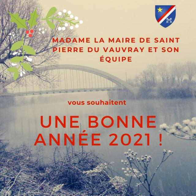 Bonne Année 2021 Saint-Pierre du Vauvray
