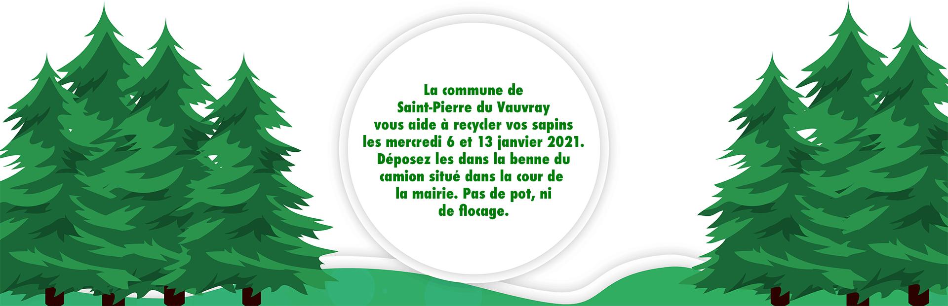 La commune de Saint-Pierre du Vauvray vous aide à recycler vos sapins